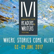 Margaret River Readers & Writers Festival 2017